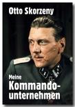 Meine Kommandounternehmen von Otto Skorzeny - Buch