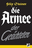 Felix Steiner - Armee der Geächteten - Book