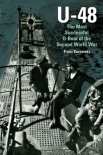 U-48: The Most Successful U-Boat of the Second World War (Englisch) - Gebundene Ausgabe