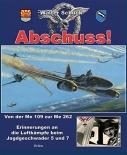 Abschuss!: Von der Me 109 zur Me 262 (Gebundene Ausgabe)