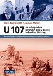 U-107 - Die erfolgreichste Feindfahrt eines U-Bootes im Zweiten Weltkrieg - Buch