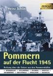 Pommern auf der Flucht 1945: Rettung über die Ostsee - Buch