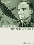 Hans-Ulrich Rudel - Mein Kriegstagebuch: Aufzeichnungen eines Stukafliegers - Buch