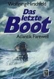 Das letzte Boot: Atlantik Farewell - Buch
