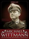 Michael Wittmann: Die Tiger der Leibstandarte SS Adolf Hitler - Buch