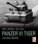 Panzer VI Tiger und seine Abarten - Gebundene Ausgabe
