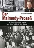 Der Malmedy-Prozeß: Die Panzertruppe Peiper vor dem Tribunal der Sieger Gebundenes Buch
