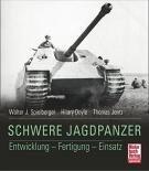 Schwere Jagdpanzer: Entwicklung - Fertigung - Einsatz - Gebundenes Buch