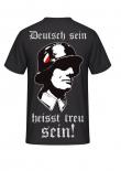 Deutsch sein, heisst treu sein! Rückenmotiv T-Hemd
