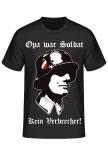 Opa war Soldat. Kein Verbrecher! T-Shirt II