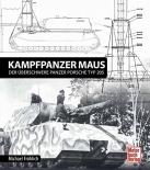 Panzerkampfwagen Maus: Der überschwere Panzer Porsche Typ 205 Gebundenes Buch