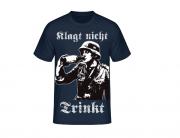 Klagt nicht - Trinkt ! - T-Shirt
