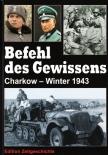 Befehl des Gewissens - Charkow Winter 1943 Gebundenes Buch