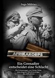 Ein Grenadier entscheidet eine Schlacht: Die Erinnerungen von Günter Halm - Buch