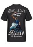 Der letzte Mann für Deutschland - T-Shirt