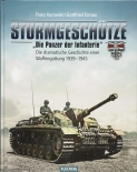 Sturmgeschütze - Die Panzerwaffe der Infanterie - Buch