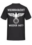 Wehrmacht wieder mit? T-Shirt Rückenmotiv