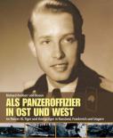 Als Panzeroffizier in Ost und West - Im Panzer III, Tiger und Königstiger - Book