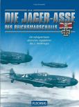Die Jäger-Asse des Reichsmarschalls - Die erfolgreichsten deutschen Jagdpiloten des 2. Weltkriegs