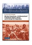 Mit dem Panzerkorps Großdeutschland in Russland, Ungarn, Litauen und im Kampf um Ostpreußen