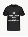 Keep Calm and join the Wehrmacht