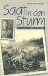 Saat in den Sturm: Ein Soldat der Waffen-SS berichtet - Buch