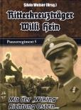 Ritterkreuzträger Willi Hein - SS Panzerregiment 5 - Mit der Wiking Richtung Osten