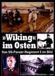"""Wiking"""" im Osten: Das SS-Panzer-Regiment 5 im Bild Gebundenes Buch"""